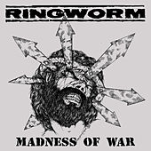 Play & Download Madness Of War Demo by Ringworm   Napster