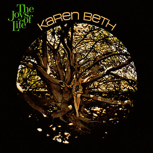 Play & Download The Joys of Life by Karen Beth | Napster