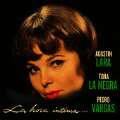 Play & Download La Hora Intima by Agustín Lara | Napster