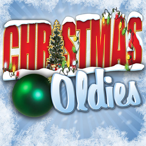 Play & Download Christmas Oldies by Various Artists | Napster