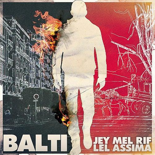 Jey Mel Rif Lel Assima de Balti
