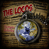 Play & Download Tiempos Difíciles by The Locos | Napster