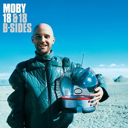 Play & Download 18 & 18 B-Sides by Moby | Napster