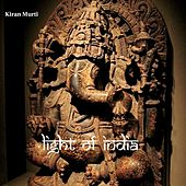 Play & Download Light of India by Kiran Murti | Napster