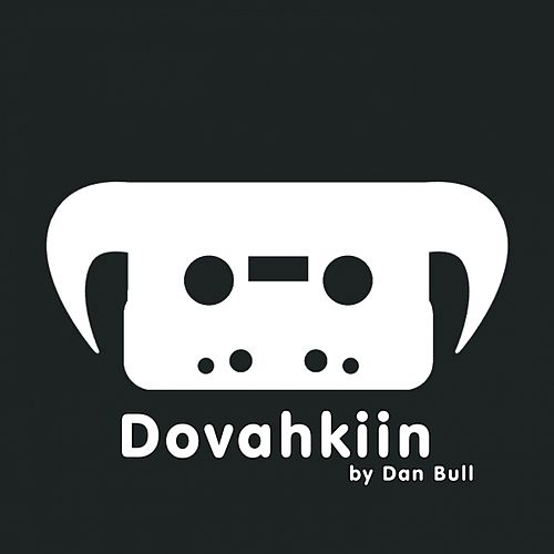 Play & Download Dovahkiin by Dan Bull | Napster