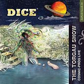 Play & Download The Torgau Show by Dice | Napster