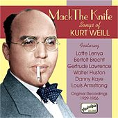 Weill: Mack The Knife - Songs of Kurt Weill (1929-1956) by Various Artists