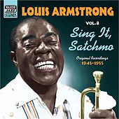 Play & Download Armstrong, Louis: Sing It, Satchmo (1945-1955) by Various Artists | Napster