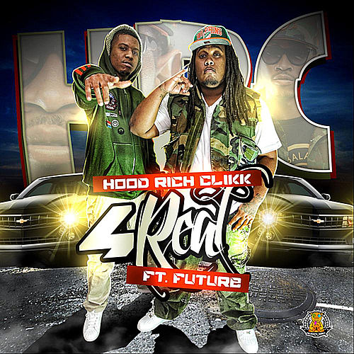 Play & Download 4 Real (feat. Hood Rich Clikk) by Future | Napster