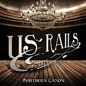 Play & Download Southern Canon by US Rails  | Napster