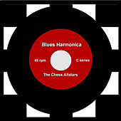 Play & Download Harmonica Blues by The Chess Allstars | Napster