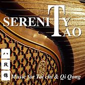 Play & Download Serenity Tao (Music for Tai Chi & Qi Qong) by Wa Kan Natobi | Napster