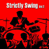 Strictly Swing, Vol. 2 by Various Artists