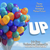 Play & Download Up - Theme from the Disney/Pixar Motion Picture by Michael Giacchino by Mark Northam | Napster