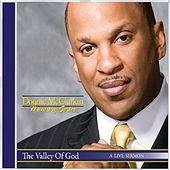 Play & Download The Valley of God - Single by Donnie McClurkin | Napster