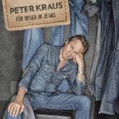 Für immer in Jeans by Peter Kraus