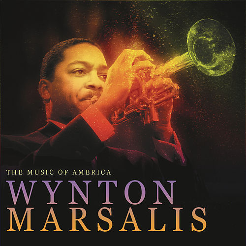 Play & Download THE MUSIC OF AMERICA: Inventing Jazz - Wynton Marsalis by Wynton Marsalis | Napster