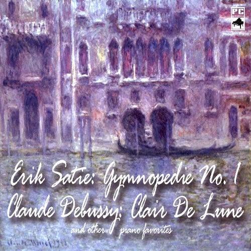 Erik Satie: Gymnopedie No. 1 Claude Debussy: Clair De Lune and Other Piano Favorites by Claude Debussy