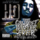 Play & Download Coldest Winter Ever by HD | Napster
