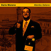 Play & Download Mambo Italiano by Dario Moreno | Napster