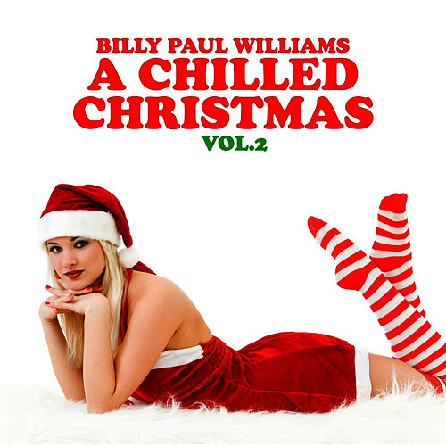 A Chilled Christmas Vol. 2 by Billy Paul Williams