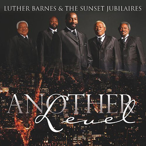 Another Level by Luther Barnes & the Red Budd Gospel Choir