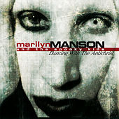 Dancing With The Antichrist by Marilyn Manson