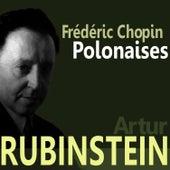Chopin: Polonaises by Artur Rubinstein