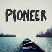 Play & Download Pioneer by Pioneer | Napster