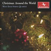 Play & Download Christmas Around the World by West Edge String Quartet | Napster