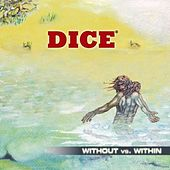 Play & Download Without Vs. Within - Pt.1 by Dice | Napster