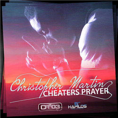 Play & Download Cheaters Prayer by Chris Martin | Napster