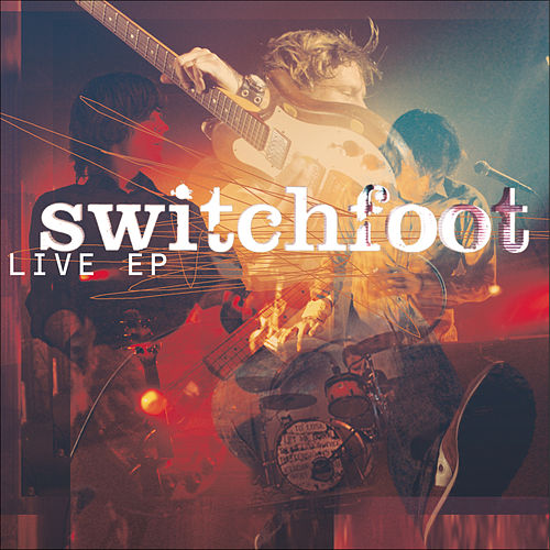 Play & Download Live by Switchfoot | Napster