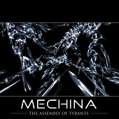 Play & Download The Assembly of Tyrants by Mechina | Napster
