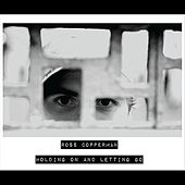Holding On and Letting Go LP by Ross Copperman