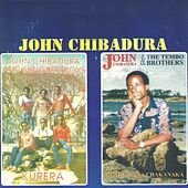 Kukera / munhu hana chakanaka by John Chibadura