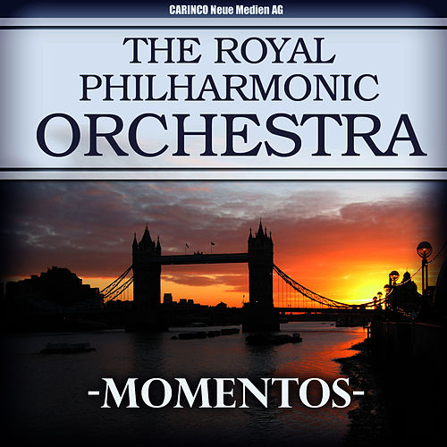 Play & Download The Royal Philharmonic Orchestra - Momentos by Royal Philharmonic Orchestra | Napster
