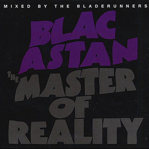 Play & Download The Master of Reality by Blacastan | Napster