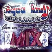 Play & Download MIX... Con sus Mejores Exitos by Conjunto Agua Azul (1) | Napster