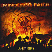 Play & Download Just Defy by Mindless Faith | Napster