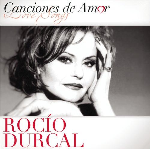 Play & Download Canciones De Amor by Rocío Dúrcal | Napster