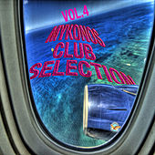 Mykonos Club Selection Vol. 4 by Various Artists