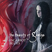 Iscariot Blues by The Beauty Of Gemina