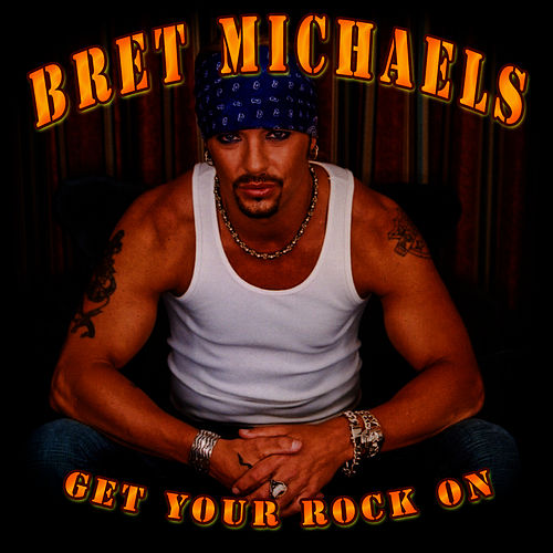 Play & Download Get Your Rock On (Demo) by Bret Michaels | Napster