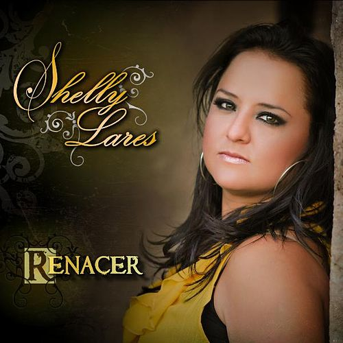 Play & Download Renacer by Shelly Lares | Napster