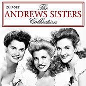 Play & Download The Andrews Sisters Collection by The Andrews Sisters | Napster