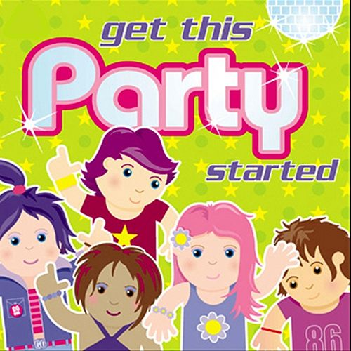 Get This Party Started by Kidzone