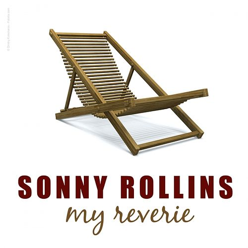 Play & Download My Reverie by Sonny Rollins | Napster
