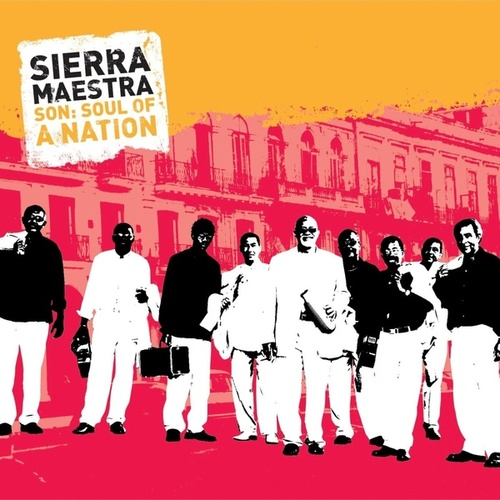 Play & Download Son: Soul Of A Nation by Sierra Maestra | Napster