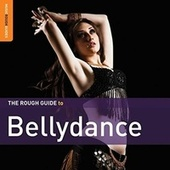 Rough Guide: Bellydance by Various Artists